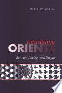 Translating Orients
