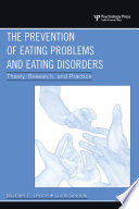The Prevention of Eating Problems and Eating Disorders