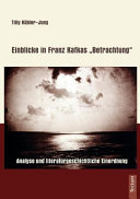 Einblicke in Franz Kafkas  Betrachtung