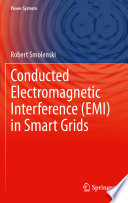 Conducted Electromagnetic Interference Emi In Smart Grids book