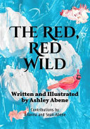 The Red, Red Wild