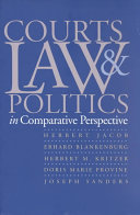 Courts  Law  and Politics in Comparative Perspective