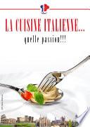 La cuisine italienne    quelle passion