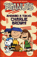 Peanuts  Andiamo a Tokyo  Charlie Brown