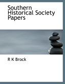 Southern Historical Society Papers Book PDF