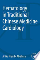 Hematology In Traditional Chinese Medicine Cardiology