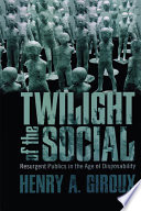Twilight of the Social