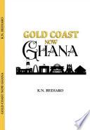 Gold Coast Now Ghana