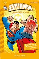 Superman 10 (interaktiv): Die entführte Stadt