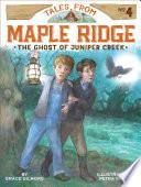 The Ghost of Juniper Creek