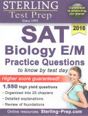 Sterling SAT Biology E M Practice Questions