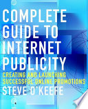 Complete Guide to Internet Publicity