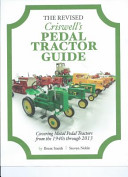 The Revised Criswell S Pedal Tractor Guide