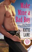 Make Mine a Bad Boy