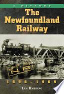 The Newfoundland Railway, 1898Ð1969