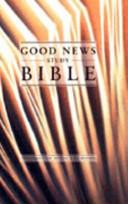 Good News Study Bible
