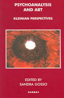 Psychoanalysis and Art: Kleinian Perspectives