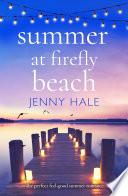 Summer at Firefly Beach Book PDF
