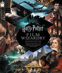 Harry Potter Film Wizardry Updated Edition