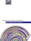 Respiration In Aquatic Ecosystems book