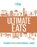 Lonely Planet's Ultimate Eats Book