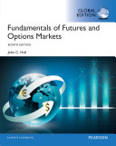 Fundamentals Of Futures And Options Markets Global Edition