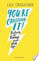 You Re Crushing It