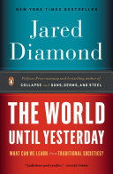 The World Until Yesterday : and other world regions to illuminate the...