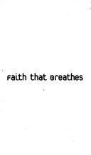 Faith That Breathes