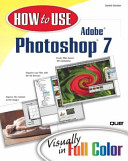 How to Use Adobe Photoshop 7 with 100 Photoshop Tips
