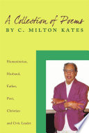 A Collection of Poems By C  Milton Kates