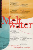 Meltwater From The Banff Centre S Writing Studio