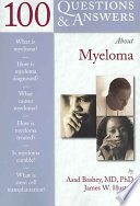 One Hundred Questions and Answers about Myeloma