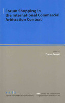 Forum Shopping in the International Commercial Arbitration Context