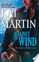 Against The Wind  Mills   Boon M B   The Raines of Wind Canyon  Book 1