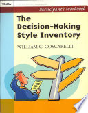 Decison Making Style Inventory Participant S Workbook