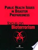 Public Health Issues in Disaster Preparedness