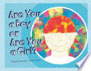 Are You a Boy or Are You a Girl