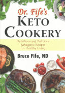 Dr  Fife s Keto Cookery