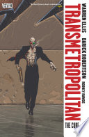Transmetropolitan Vol  9  The Cure