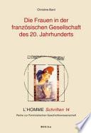 Die Frauen in der französischen Gesellschaft des 20. Jahrhunderts