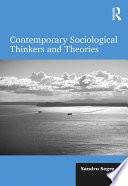 Contemporary Sociological Thinkers and Theories