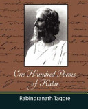 One Hundred Poems of Kabir   Tagore