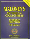 Maloney s Antiques and Collectibles Resource Directory