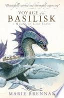 Voyage of the Basilisk: A Memoir by Lady Trent by Marie Brennan