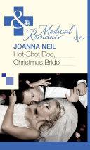 Hot Shot Doc Christmas Bride Mills Boon Medical