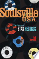 Soulsville U S A The Story Of Stax Records