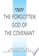 The Forgotten God of the Covenant