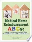 Medical Home Reimbursement ABCs