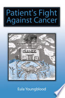 Patient s Fight Against Cancer